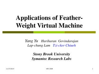 Applications of Feather-Weight Virtual Machine
