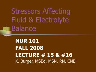 Stressors Affecting Fluid & Electrolyte Balance