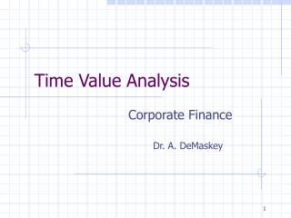 Time Value Analysis