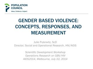 Gender Based Violence:  Concepts, Responses, and Measurement