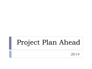 Project Plan Ahead