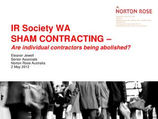IR Society WA SHAM CONTRACTING –  Are individual contractors being abolished?