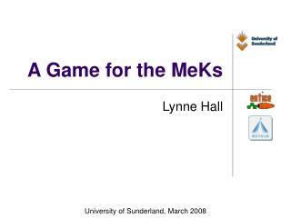 A Game for the MeKs