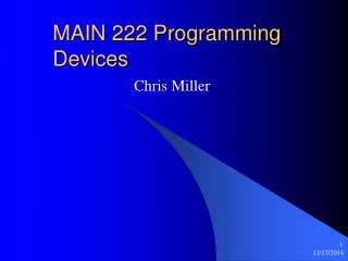 MAIN 222 Programming Devices