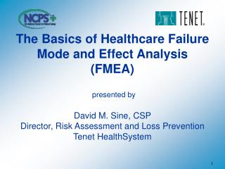The Basics of Healthcare Failure Mode and Effect Analysis (FMEA)