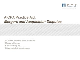 A ICPA Practice Aid:  Mergers and Acquisition Disputes