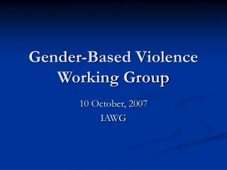 Gender-Based Violence Working Group