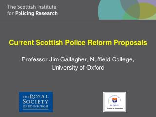 Current Scottish Police Reform Proposals