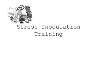Stress Inoculation Training