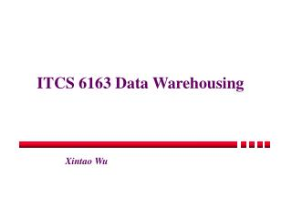 ITCS 6163 Data Warehousing