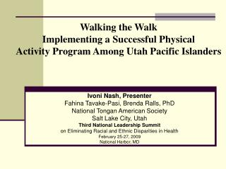 Walking the Walk Implementing a Successful Physical  Activity Program Among Utah Pacific Islanders