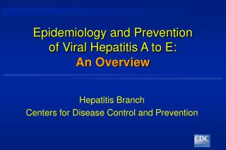 Epidemiology and Prevention of Viral Hepatitis A to E: