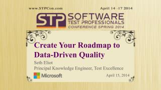 Create Your Roadmap  to Data-Driven  Quality