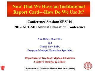 Now That We Have an Institutional Report Card---How Do We Use It?