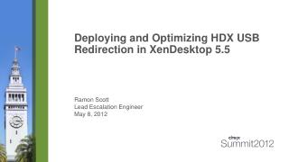 Deploying and Optimizing HDX USB Redirection in XenDesktop 5.5