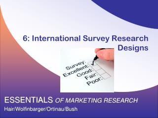 6:  International Survey Research Designs