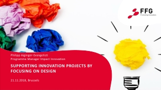 Supporting innovation projects by focusing on design