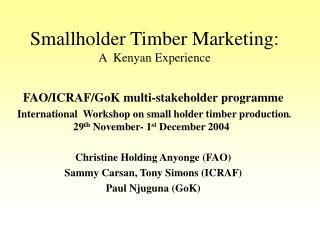 Smallholder Timber Marketing:  A  Kenyan Experience