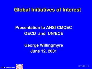 Global Initiatives of Interest