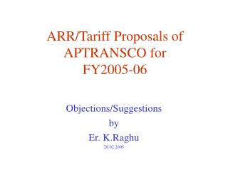ARR/Tariff Proposals of APTRANSCO for   FY2005-06