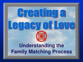 Creating a Legacy of Love