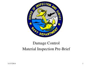Damage Control Material Inspection Pre-Brief
