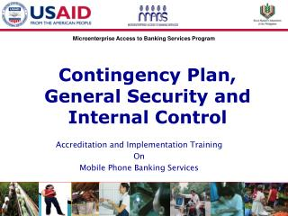 Contingency Plan, General Security and Internal Control