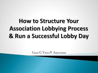 How to Structure Your Association Lobbying Process & Run a Successful Lobby Day