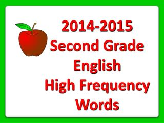 2014-2015 Second Grade English High Frequency Words