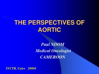 THE PERSPECTIVES OF AORTIC