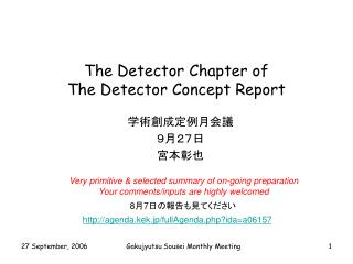 The Detector Chapter of  T he Detector Concept Report