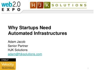 Why Startups Need Automated Infrastructures