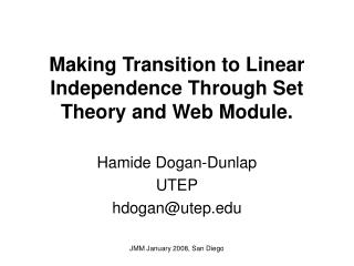 Making Transition to Linear Independence Through Set Theory and Web Module.