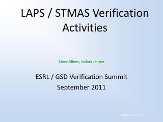 LAPS / STMAS Verification Activities