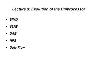 Lecture 3: Evolution of the Uniprocessor