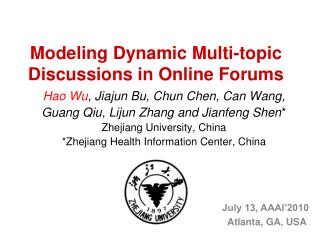 Modeling Dynamic Multi-topic Discussions in Online Forums