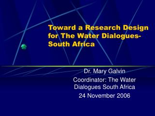 Toward a Research Design for The Water Dialogues- South Africa