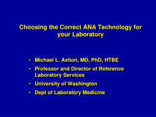 Choosing the Correct ANA Technology for your Laboratory