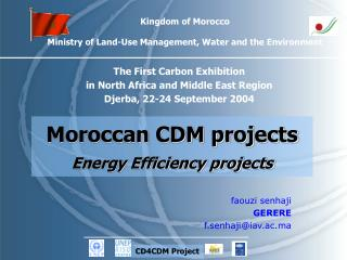 Kingdom of Morocco Ministry of Land-Use Management, Water and the Environment