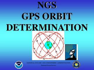 NGS GPS ORBIT DETERMINATION