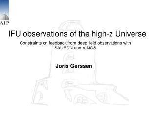 IFU observations of the high-z Universe
