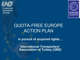 QUOTA-FREE EUROPE ACTION PLAN