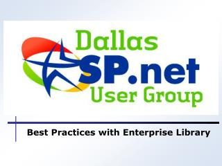 Best Practices with Enterprise Library