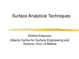 Surface Analytical Techniques
