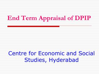 End Term Appraisal of DPIP