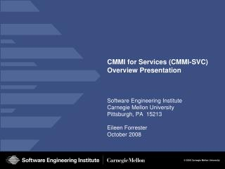 CMMI for Services (CMMI-SVC) Overview Presentation