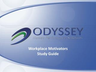 Workplace Motivators Study Guide