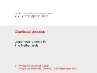 Dismissal process
