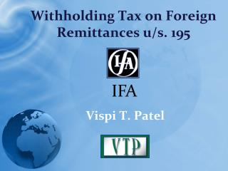 Withholding Tax on Foreign Remittances u/s. 195
