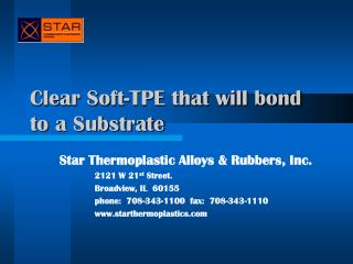 Clear Soft-TPE that will bond to a Substrate